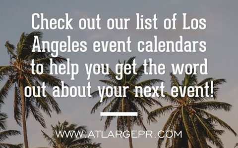 Add Your Event to This List of Los Angeles Area Event Calendars